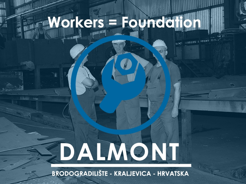 AT DALMONT: WORKERS = FOUNDATION